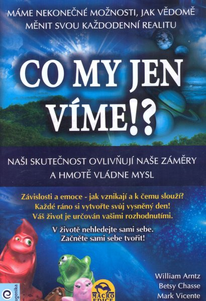 Arntz, William: CO MY JEN VÍME!?