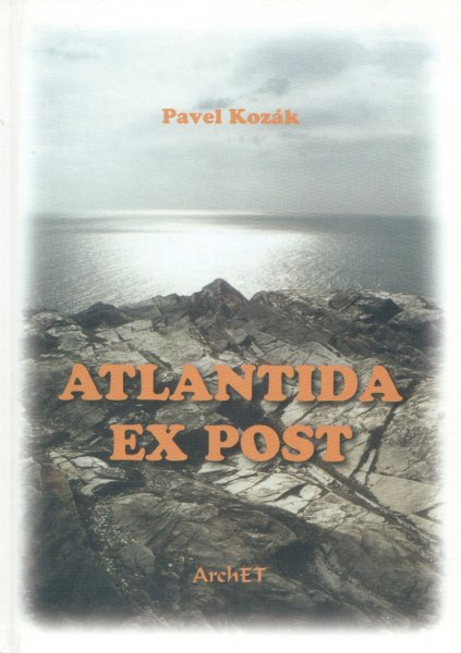 Kozák, Pavel: ATLANTIDA EX POST