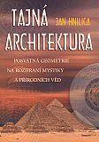 Hnilica, Jan: TAJNÁ ARCHITEKTURA