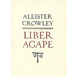 Crowley, Aleister: LIBER AGAPE