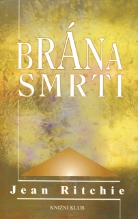 Ritchie, Jean: BRÁNA SMRTI
