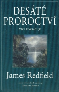 Redfield, James: DESÁTÉ PROROCTVÍ