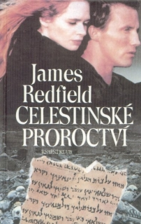 Redfield, James: CELESTINSKÉ PROROCTVÍ
